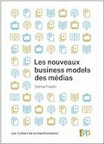"""Couverture """"Les nouveaux business models des médias"""""""