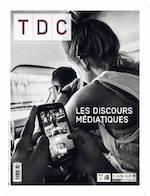 """Couverture TDC """"Les discours médiatiques"""""""